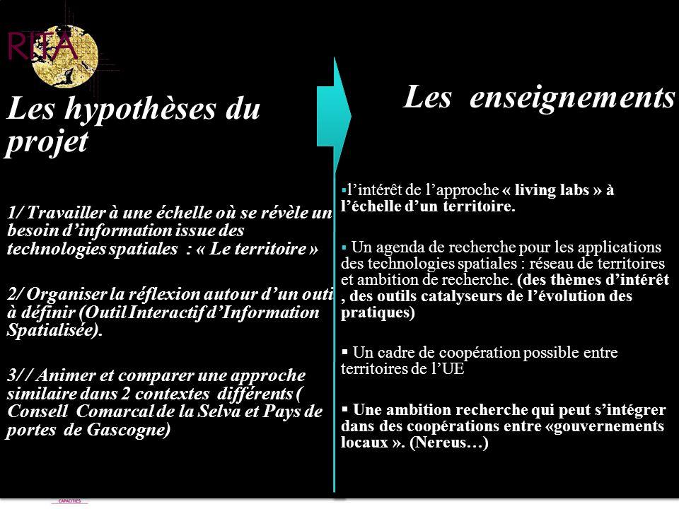 Point de Contact National « Régions de la connaissance » - Réunion dinformation du 05/09/2011 Les hypothèses du projet 1/ Travailler à une échelle où