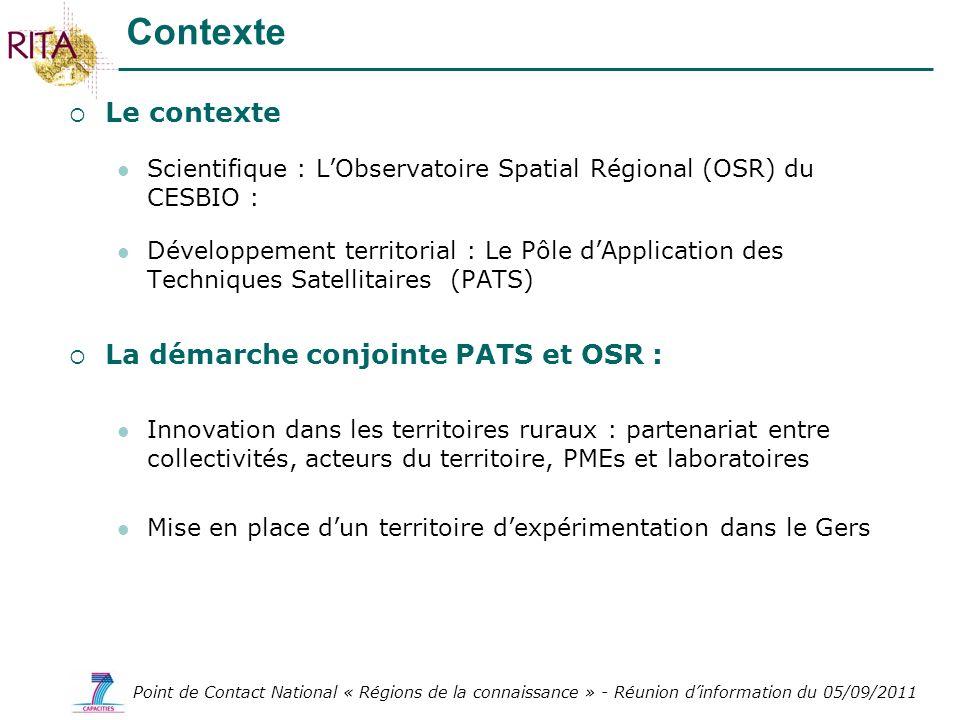 Point de Contact National « Régions de la connaissance » - Réunion dinformation du 05/09/2011 Le contexte Scientifique : LObservatoire Spatial Régiona