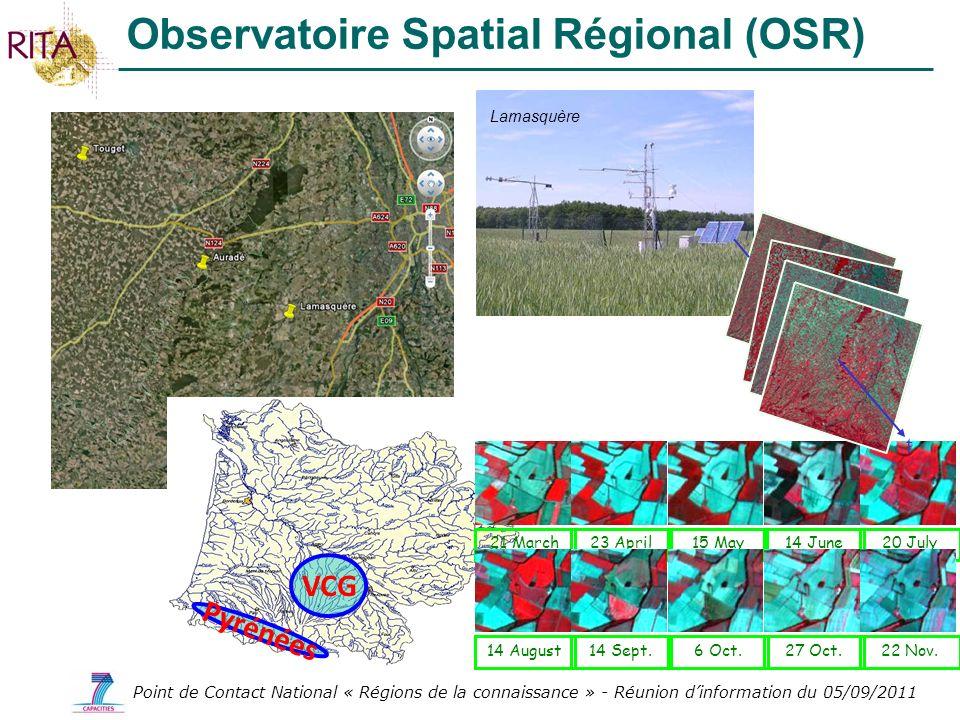 Point de Contact National « Régions de la connaissance » - Réunion dinformation du 05/09/2011 Observatoire Spatial Régional (OSR) VCG Pyrénées Lamasqu