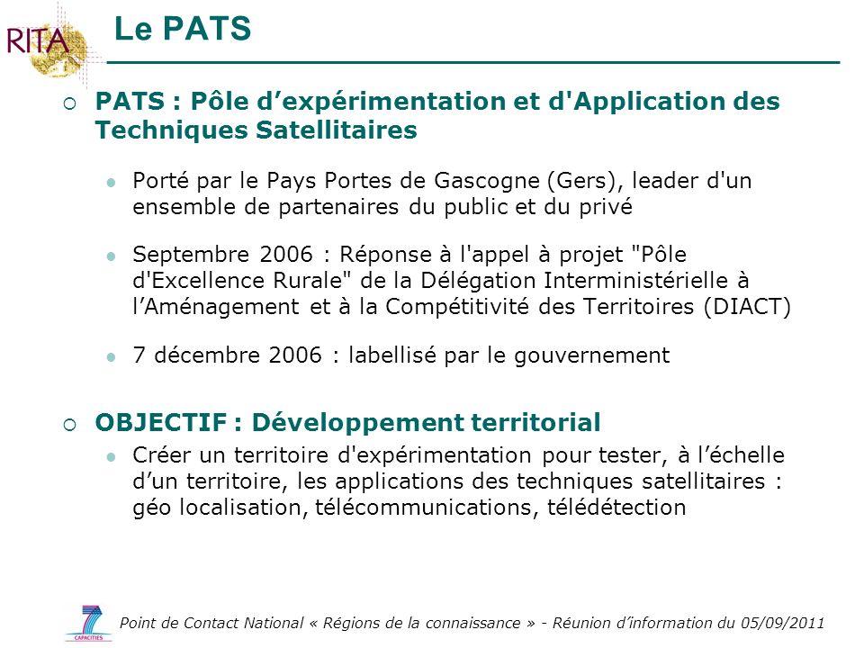 Point de Contact National « Régions de la connaissance » - Réunion dinformation du 05/09/2011 PATS : Pôle dexpérimentation et d'Application des Techni