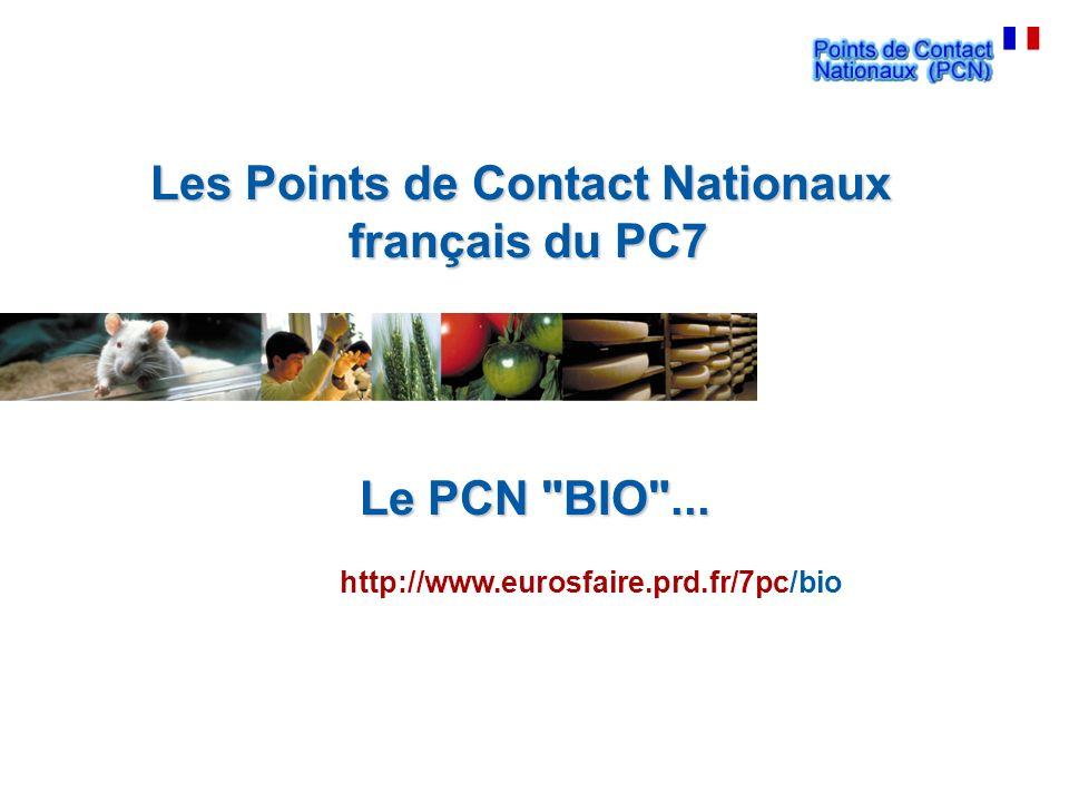 Les Points de Contact Nationaux français du PC7 français du PC7 Le PCN BIO ...