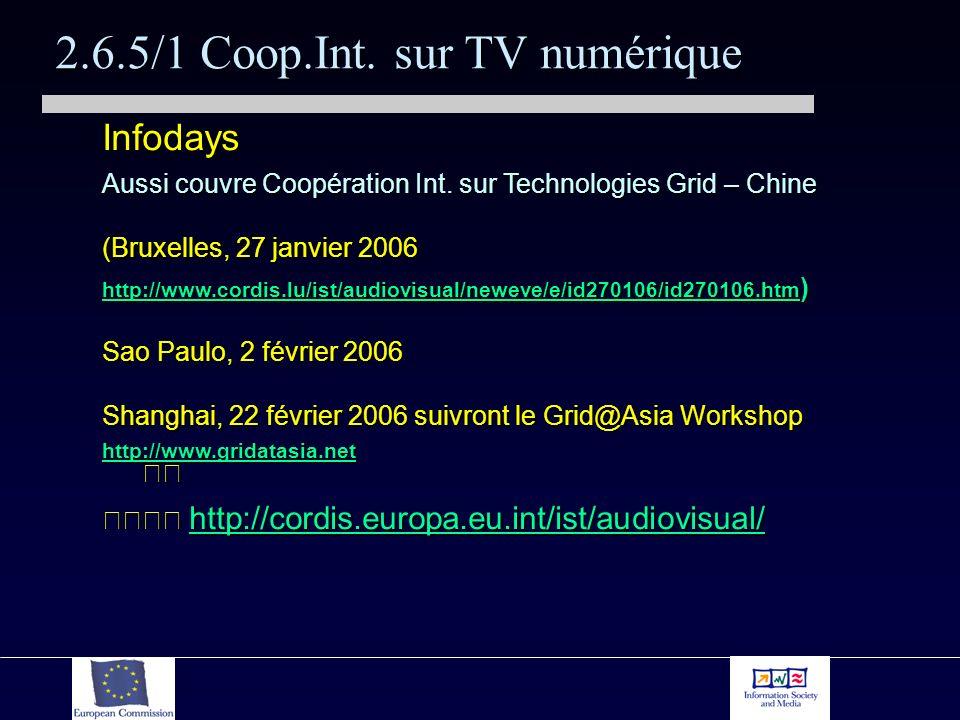 2.6.5/1 Coop.Int. sur TV numérique Infodays Aussi couvre Coopération Int.