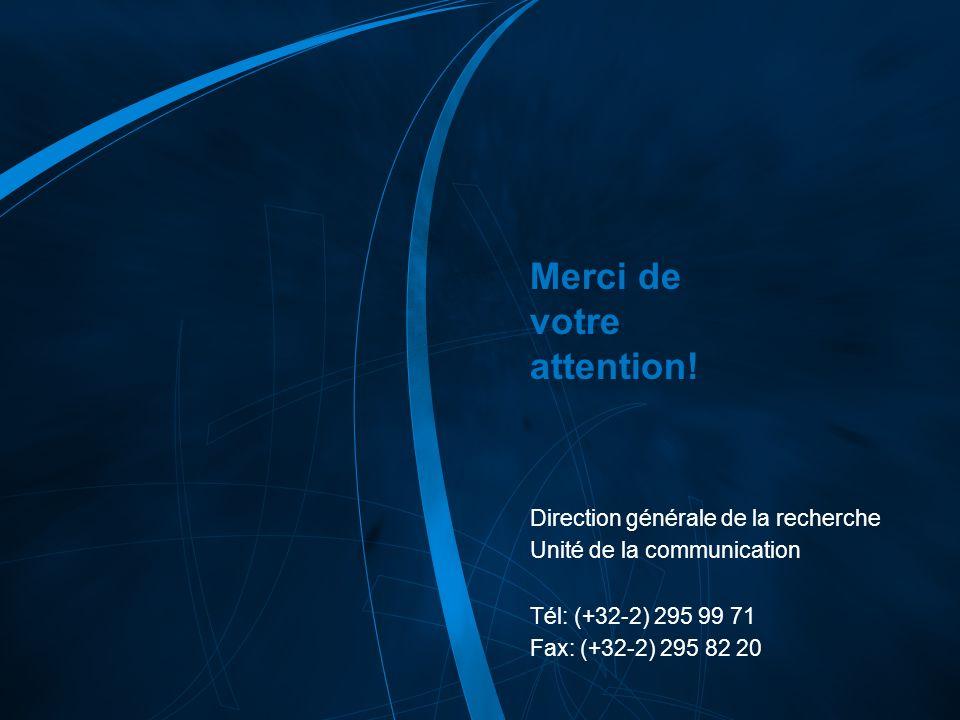 7 e PC /66 COMMISSION EUROPÉENNE – DG Recherche – 21/12/2006 Merci de votre attention! Direction générale de la recherche Unité de la communication Té