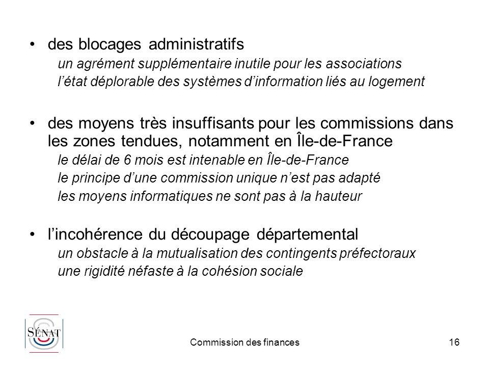 Commission des finances16 des blocages administratifs un agrément supplémentaire inutile pour les associations létat déplorable des systèmes dinformat