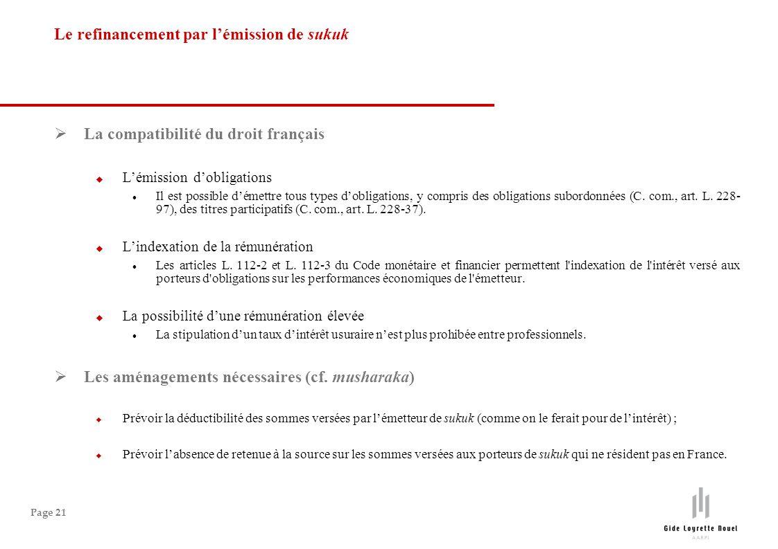 Page 21 La compatibilité du droit français Lémission dobligations Il est possible démettre tous types dobligations, y compris des obligations subordonnées (C.