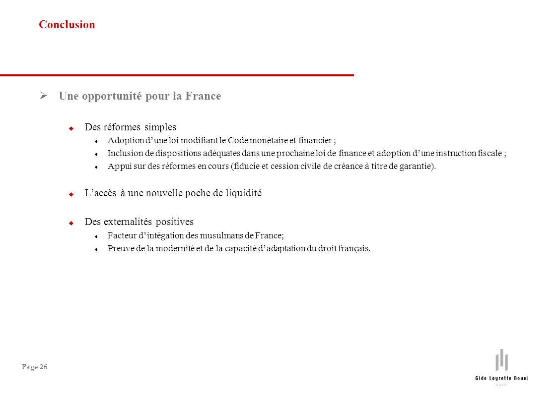 Page 26 Une opportunité pour la France Des réformes simples Adoption dune loi modifiant le Code monétaire et financier ; Inclusion de dispositions adé