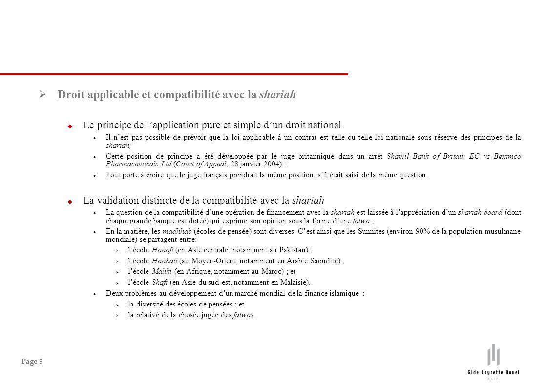 Page 5 Droit applicable et compatibilité avec la shariah Le principe de lapplication pure et simple dun droit national Il nest pas possible de prévoir