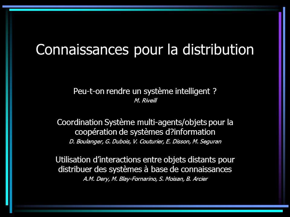Connaissances pour la distribution Peu-t-on rendre un système intelligent .