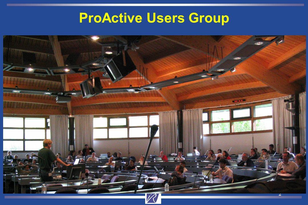 2 ProActive Users Group 80 inscrits, 12 pays, users & newcomers 5 domaines dapplication Des utilisateurs enthousiastes Des demandes précises pour la suite