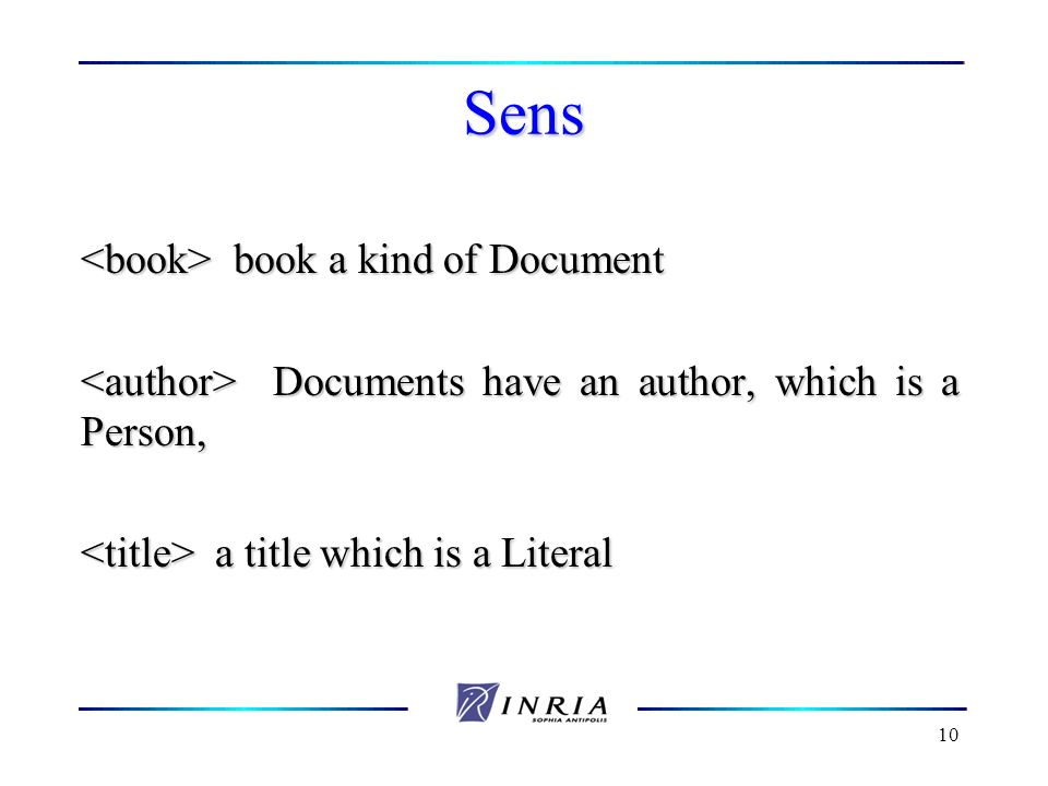 10 Sens book a kind of Document book a kind of Document Documents have an author, which is a Person, Documents have an author, which is a Person, a ti