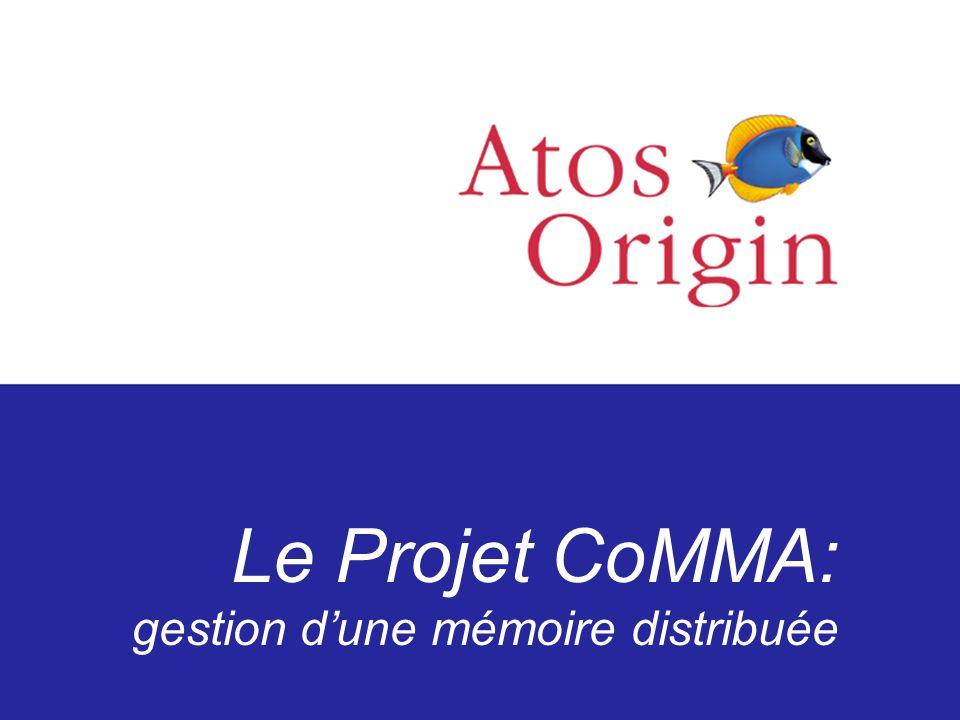 Le Projet CoMMA: gestion dune mémoire distribuée