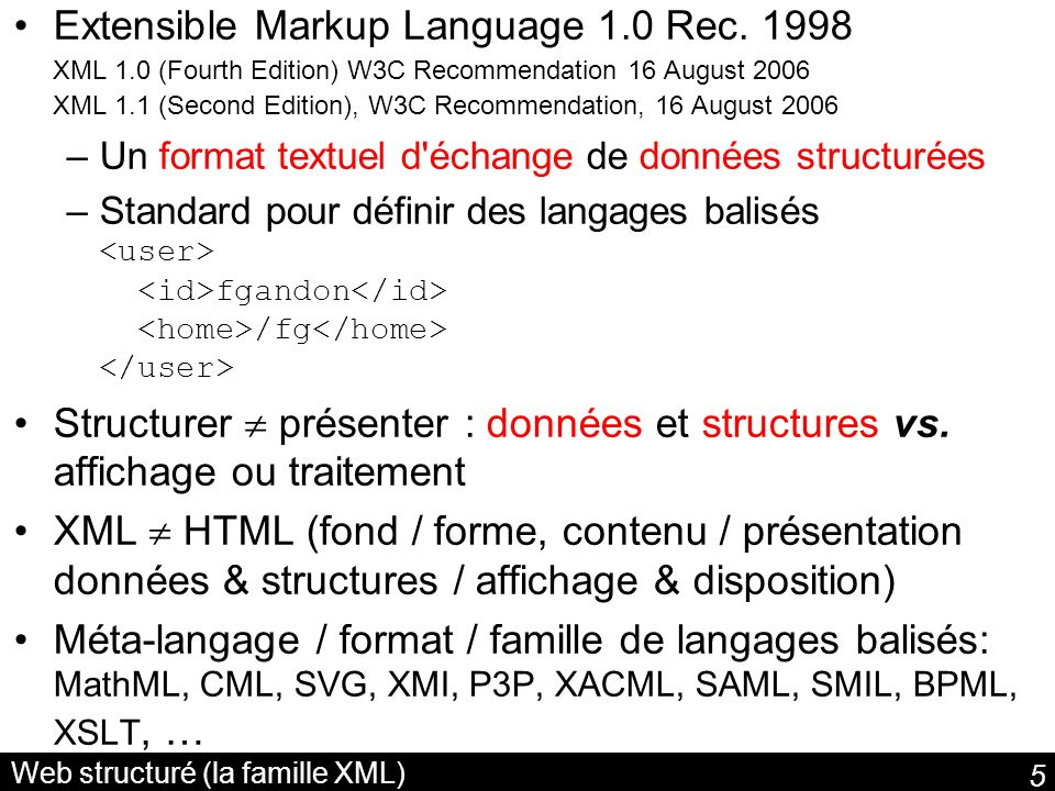 6 Balisage des informations Définir ses tag / balises / étiquettes / éléments billets davion 2005-11-28 tes billets sont sur mon bureau Version et encodage Eléments en XML bien formé : une seule racine, balises emboîtées, balises fermées, balises vides, majuscule/minuscules, pas commencer par un chiffre ou par xml , pas despaces dans les noms de balises.