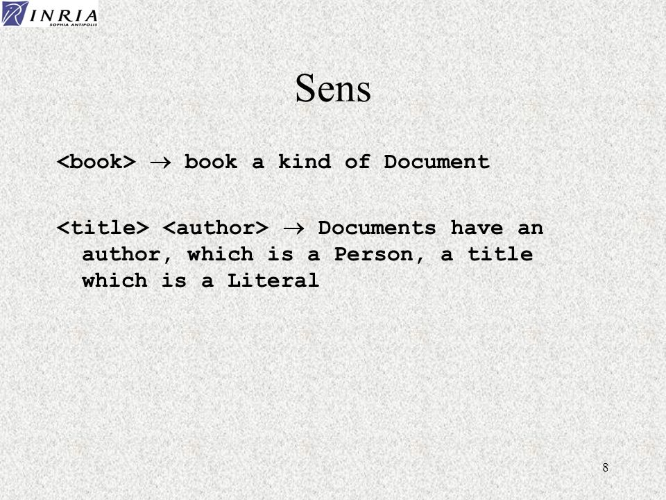 8 Sens book a kind of Document Documents have an author, which is a Person, a title which is a Literal