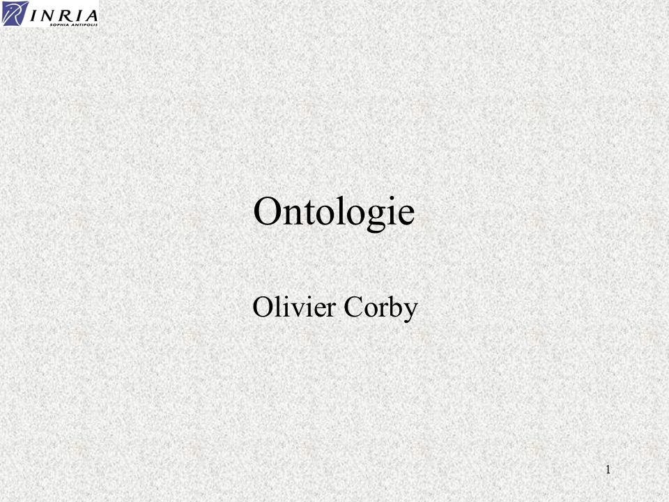 1 Ontologie Olivier Corby