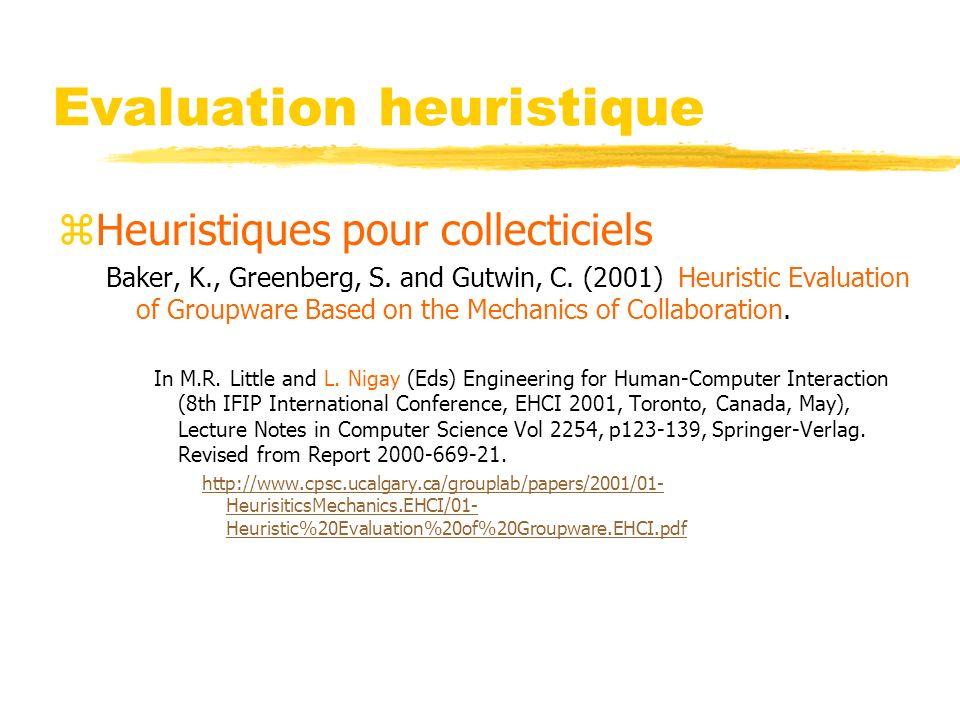 Evaluation heuristique zHeuristiques pour collecticiels Baker, K., Greenberg, S.