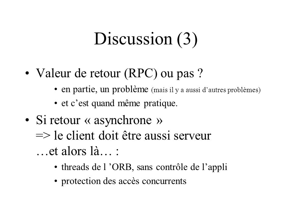Discussion (3) Valeur de retour (RPC) ou pas .