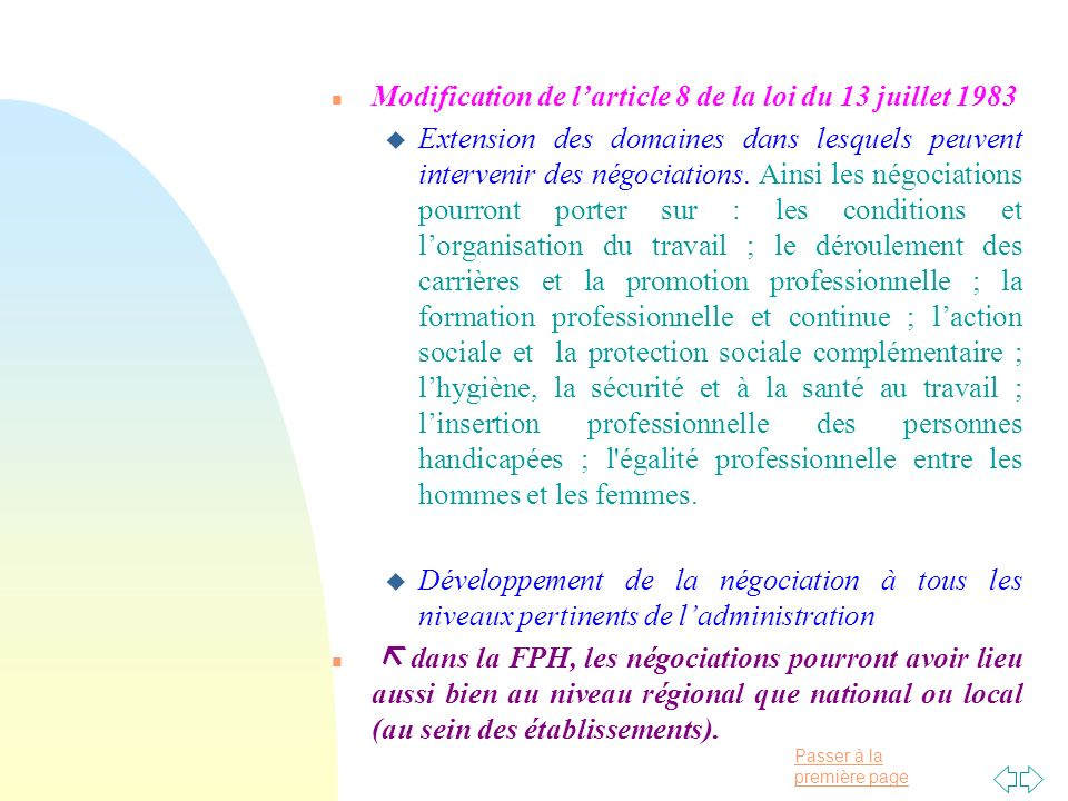Passer à la première page n Modification de larticle 8 de la loi du 13 juillet 1983 u Extension des domaines dans lesquels peuvent intervenir des négociations.