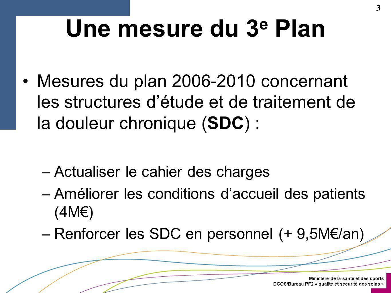 Ministère de la santé et des sports DGOS/Bureau PF2 « qualité et sécurité des soins » 14 Dispositions 2/3 Un maillage de consultations pluriprofessionnelles, –Y.c.