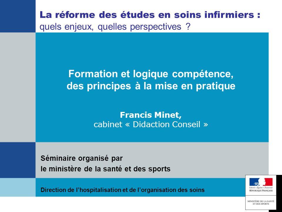 Formation et logique compétence, des principes à la mise en pratique Francis Minet juin 2009 fminet@didaction.comfminet@didaction.com ou Francis.minet@cnam.frFrancis.minet@cnam.fr