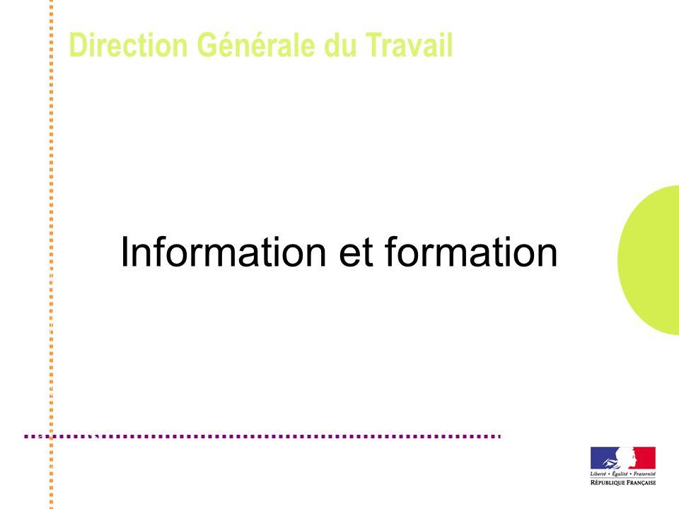 Direction Générale du Travail Information et formation
