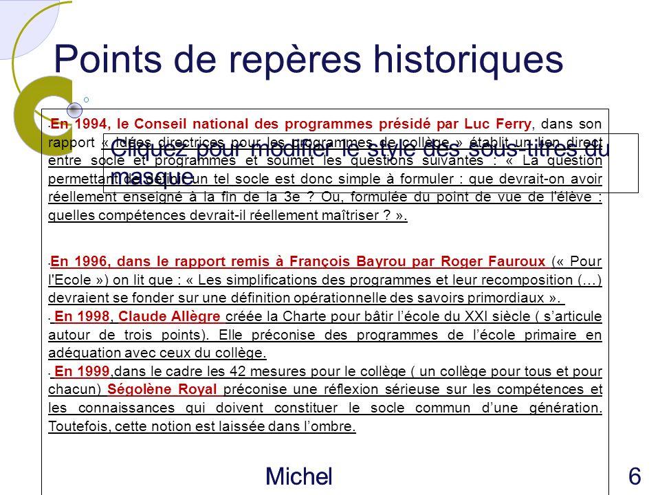 Cliquez pour modifier le style des sous-titres du masque Michel Piférini IEN CIRCONSC RIPTION AJACCIO 1 Points de repères historiques En 1994, le Cons