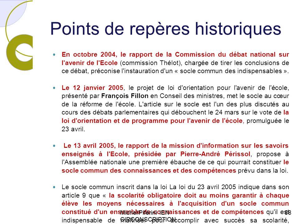 Michel Piférini IEN CIRCONSCRIPTION AJACCIO 1 Points de repères historiques En octobre 2004, le rapport de la Commission du débat national sur l'aveni