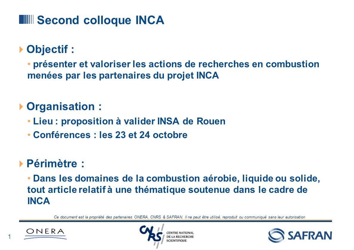 0 Ce document est la propriété des partenaires ONERA, CNRS & SAFRAN. Il ne peut être utilisé, reproduit ou communiqué sans leur autorisation 2nd collo