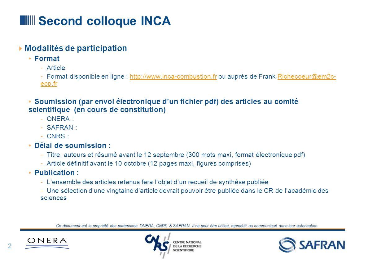 1 Ce document est la propriété des partenaires ONERA, CNRS & SAFRAN. Il ne peut être utilisé, reproduit ou communiqué sans leur autorisation Second co