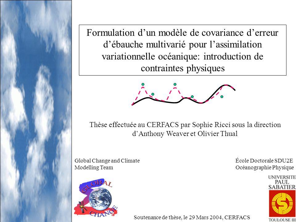 Formulation dun modèle de covariance derreur débauche multivarié pour lassimilation variationnelle océanique: introduction de contraintes physiques Th