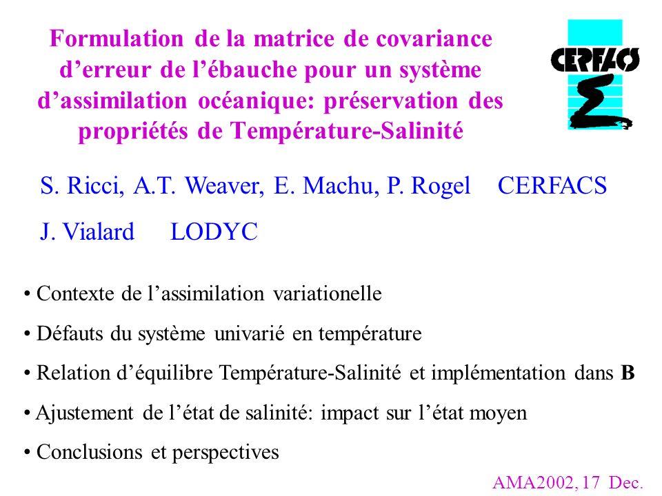 Formulation de la matrice de covariance derreur de lébauche pour un système dassimilation océanique: préservation des propriétés de Température-Salini