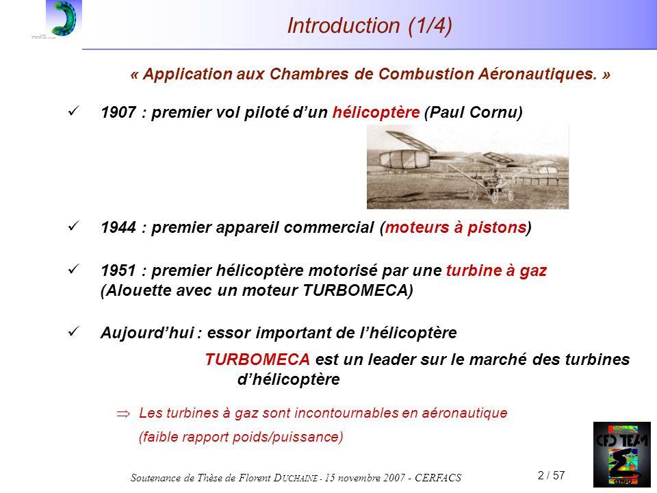 Soutenance de Thèse de Florent D UCHAINE - 15 novembre 2007 - CERFACS 23 / 57 I.