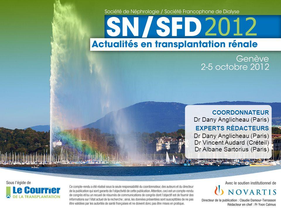 ASBMR 2009 COORDONNATEUR Dr Dany Anglicheau (Paris) EXPERTS RÉDACTEURS Dr Dany Anglicheau (Paris) Dr Vincent Audard (Créteil) Dr Albane Sartorius (Par