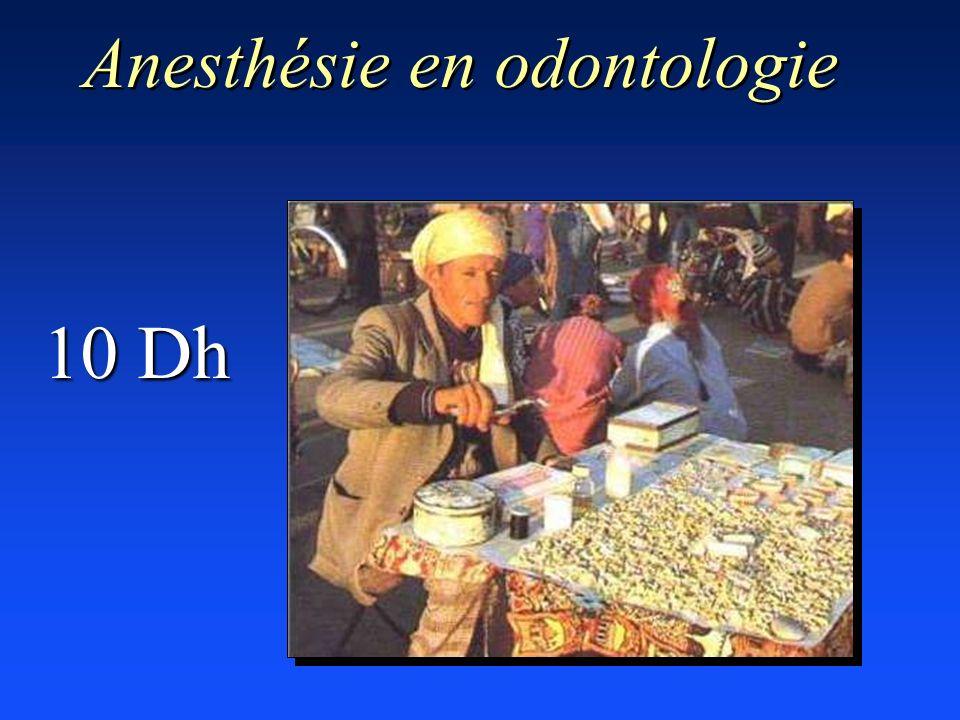 10 Dh Anesthésie en odontologie