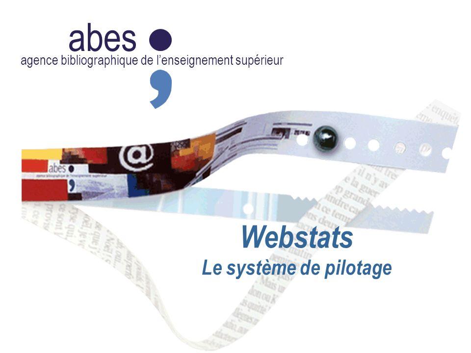 abes agence bibliographique de lenseignement supérieur Webstats Le système de pilotage