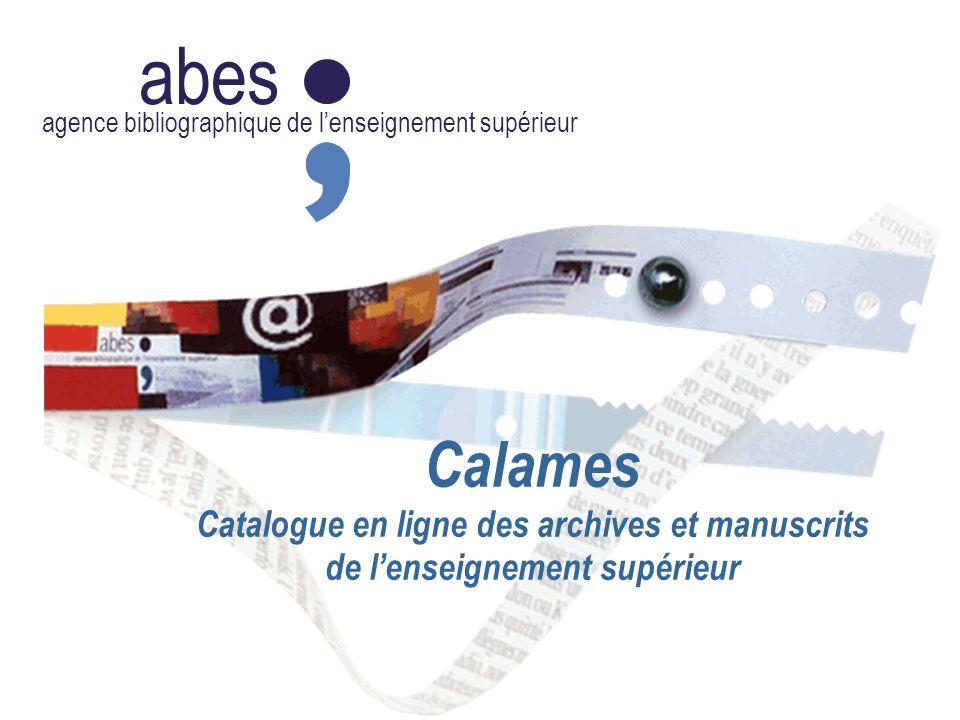 abes agence bibliographique de lenseignement supérieur Calames Catalogue en ligne des archives et manuscrits de lenseignement supérieur
