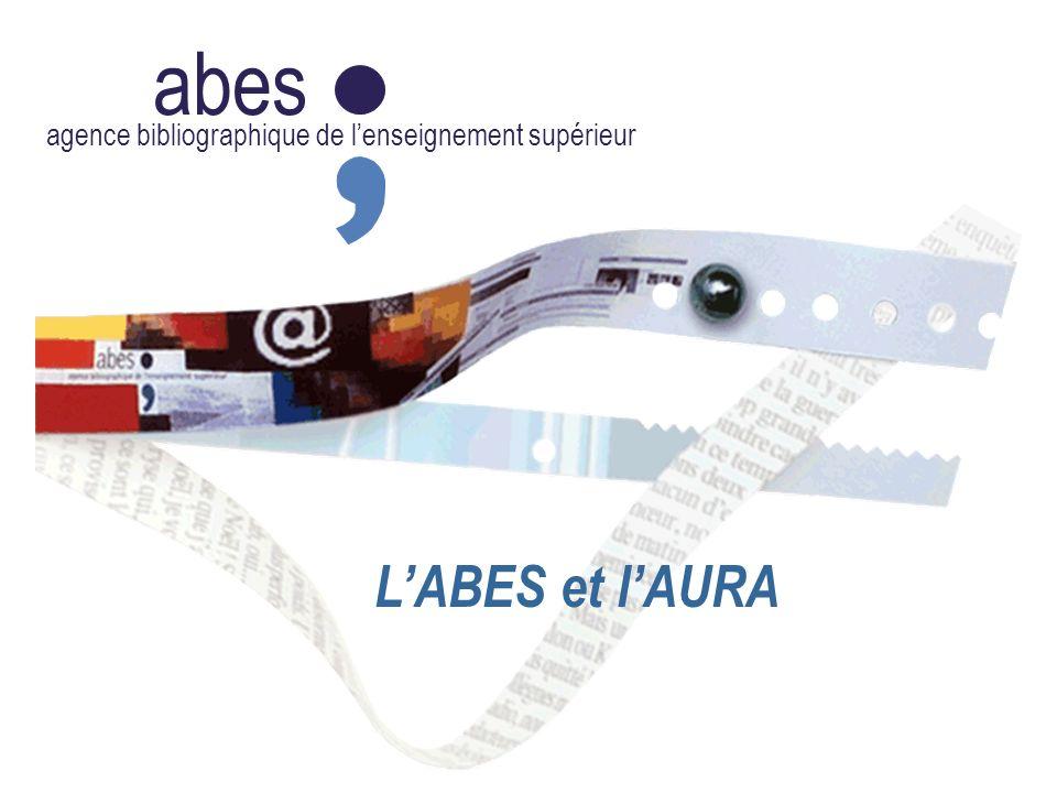 abes agence bibliographique de lenseignement supérieur LABES et lAURA