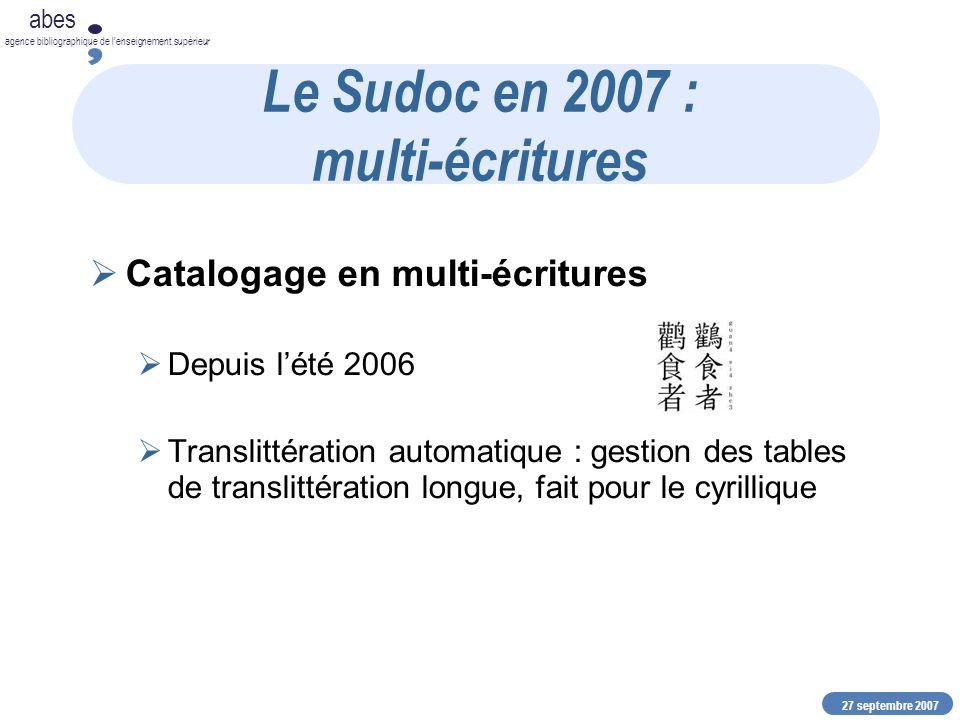27 septembre 2007 abes agence bibliographique de lenseignement supérieur Pour en savoir plus Site web: www.abes.frwww.abes.fr BIM (lettre électronique) Arabesques