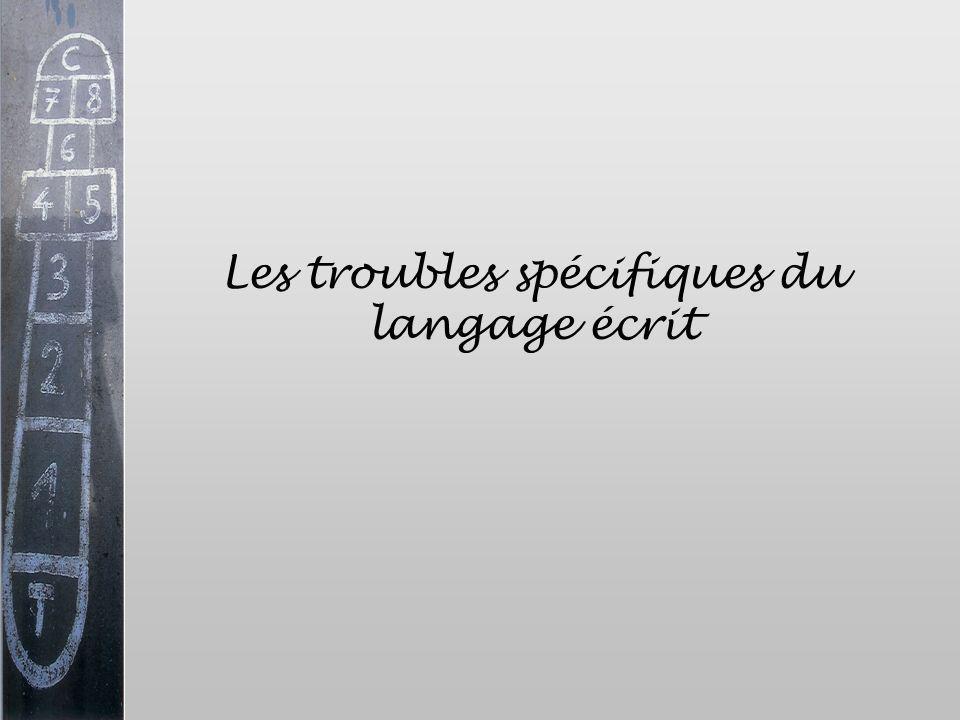 Les troubles spécifiques du langage écrit