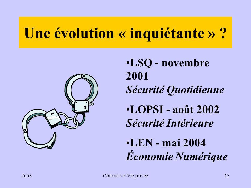 2008Courriels et Vie privée13 Une évolution « inquiétante » .