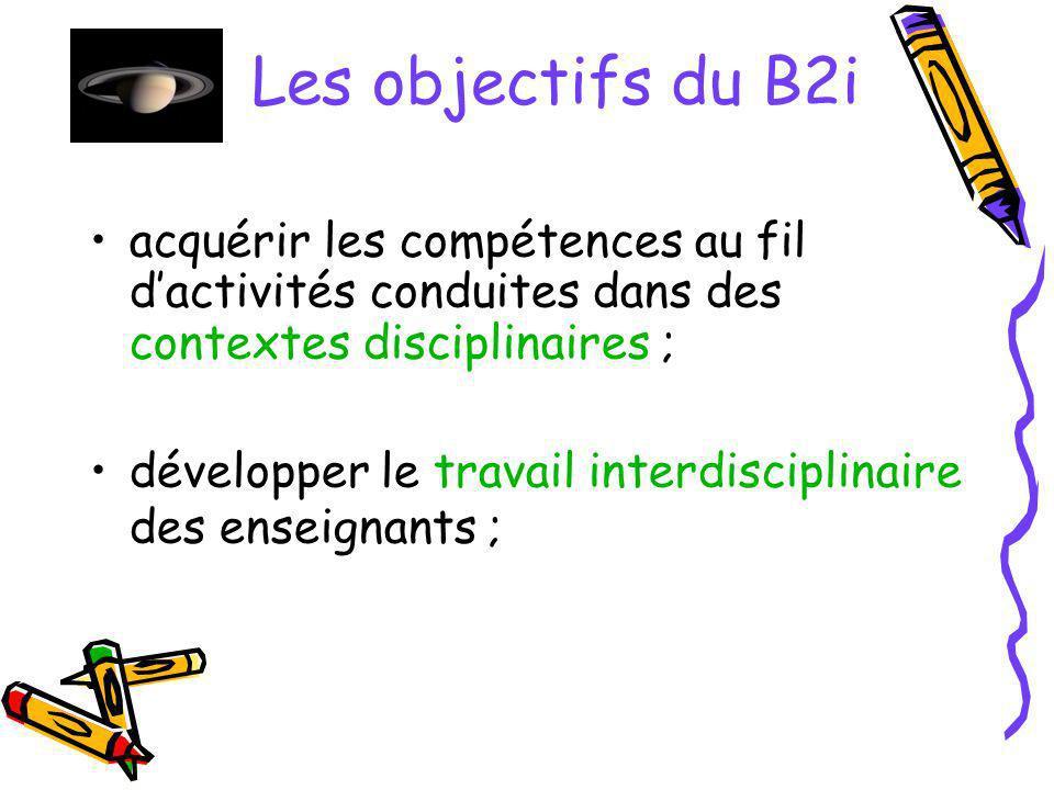 Les originalités du B2i la validation des compétences est acquise sans sappuyer sur des épreuves, contrôles ou examens.