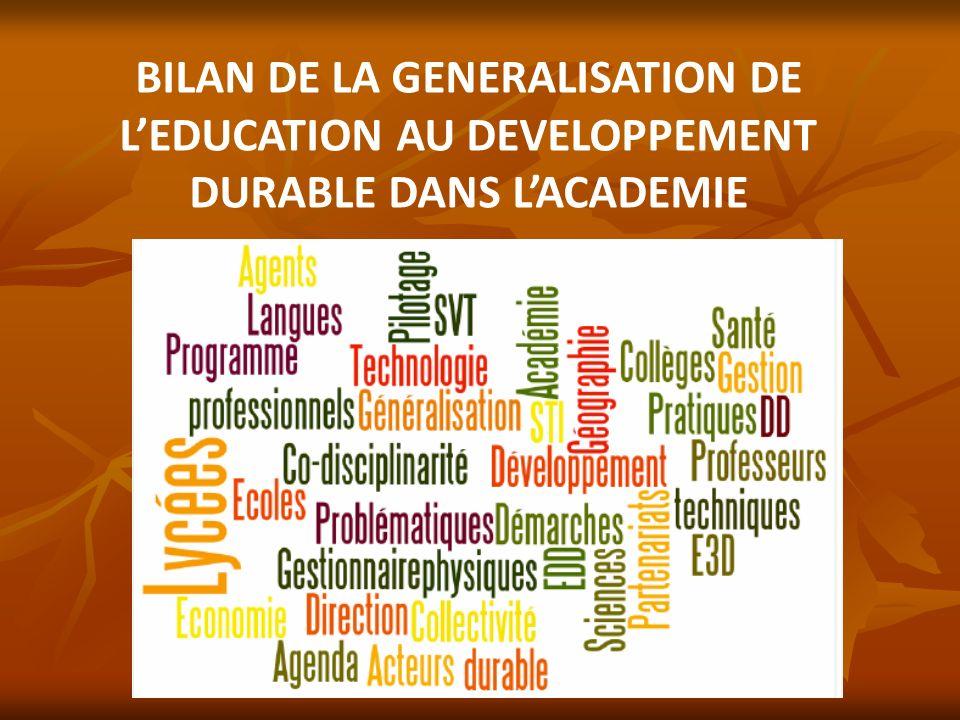 BILAN DE LA GENERALISATION DE LEDUCATION AU DEVELOPPEMENT DURABLE DANS LACADEMIE