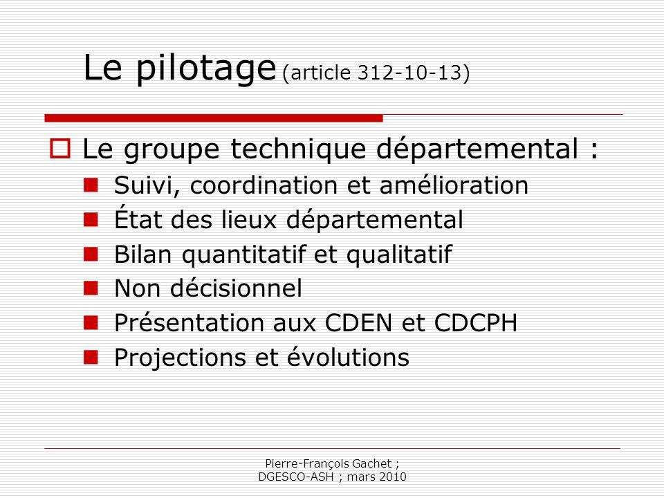 Pierre-François Gachet ; DGESCO-ASH ; mars 2010 Les enseignants référents Les établissements médico-sociaux sont dans leur champ de compétence Fonction ouverte à tout enseignant spécialisé, quel que soit son lieu dexercice (article 8)
