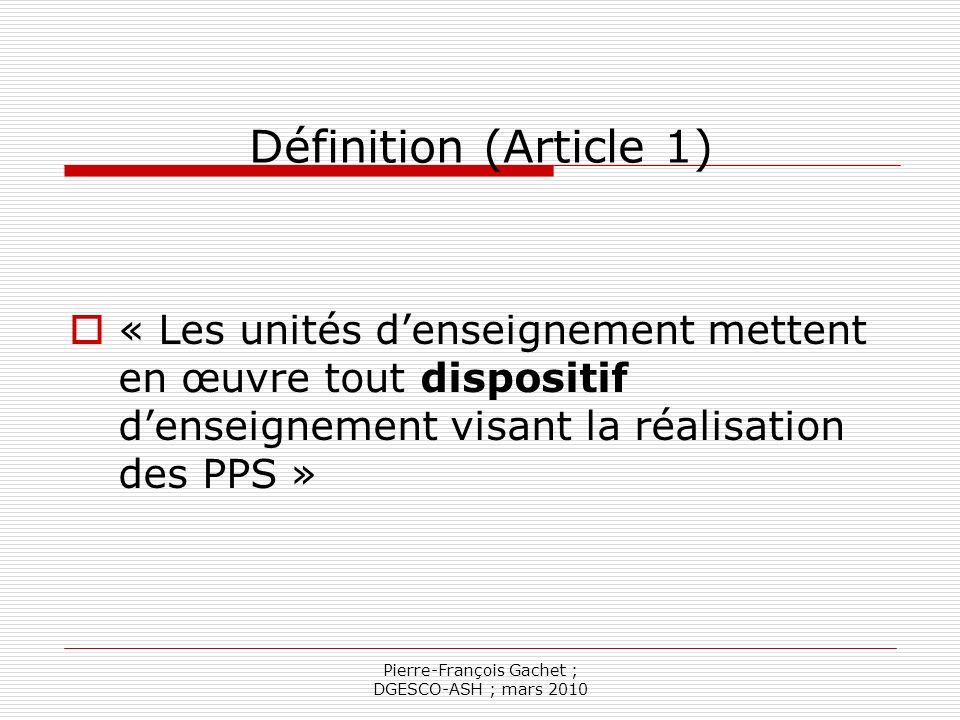 Pierre-François Gachet ; DGESCO-ASH ; mars 2010 La convention constitutive (article2) Signataires : IA-DSDEN ou Préfet selon les cas Représentant légal établissement MS Comporte des rubriques obligatoires (de 2-a à 2-h) …