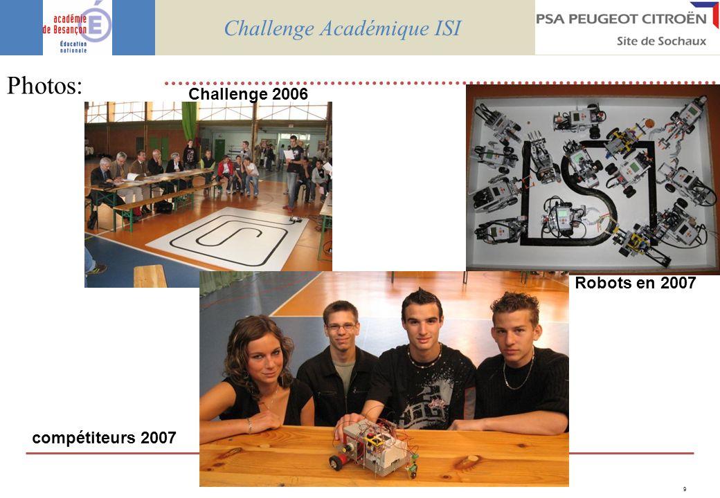 9 Photos: Challenge Académique ISI Robots en 2007 Challenge 2006 compétiteurs 2007