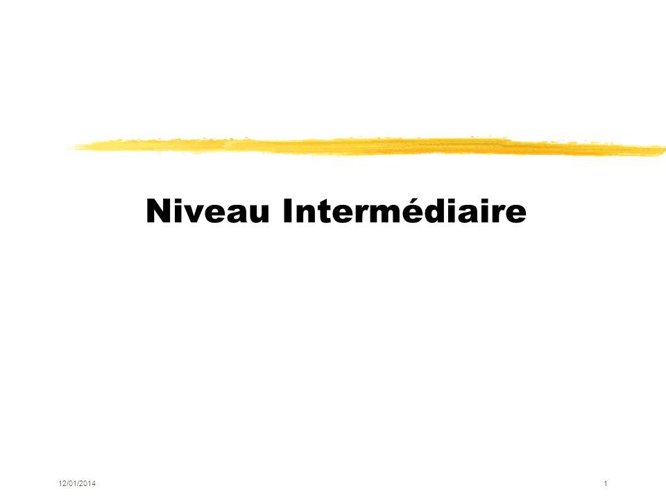 Niveau Intermédiaire 12/01/20141