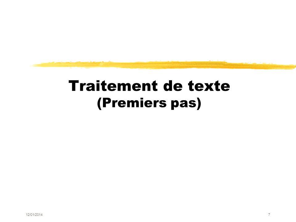 Traitement de texte (Premiers pas) 12/01/20147