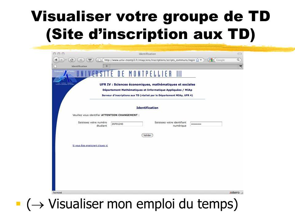 Visualiser votre groupe de TD (Site dinscription aux TD) ( Visualiser mon emploi du temps)