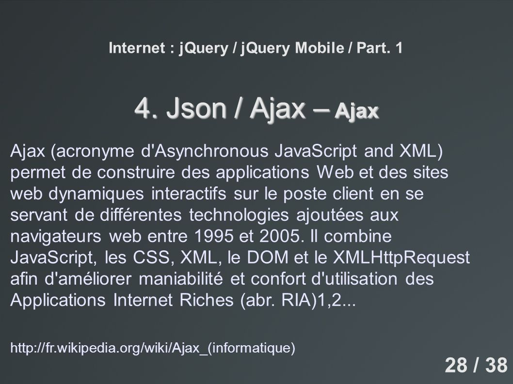 Internet : jQuery / jQuery Mobile / Part. 1 4.