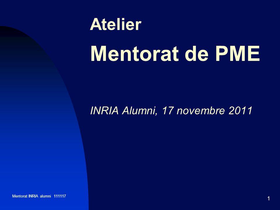 Mentorat INRIA alumni 111117 1 Atelier Mentorat de PME INRIA Alumni, 17 novembre 2011
