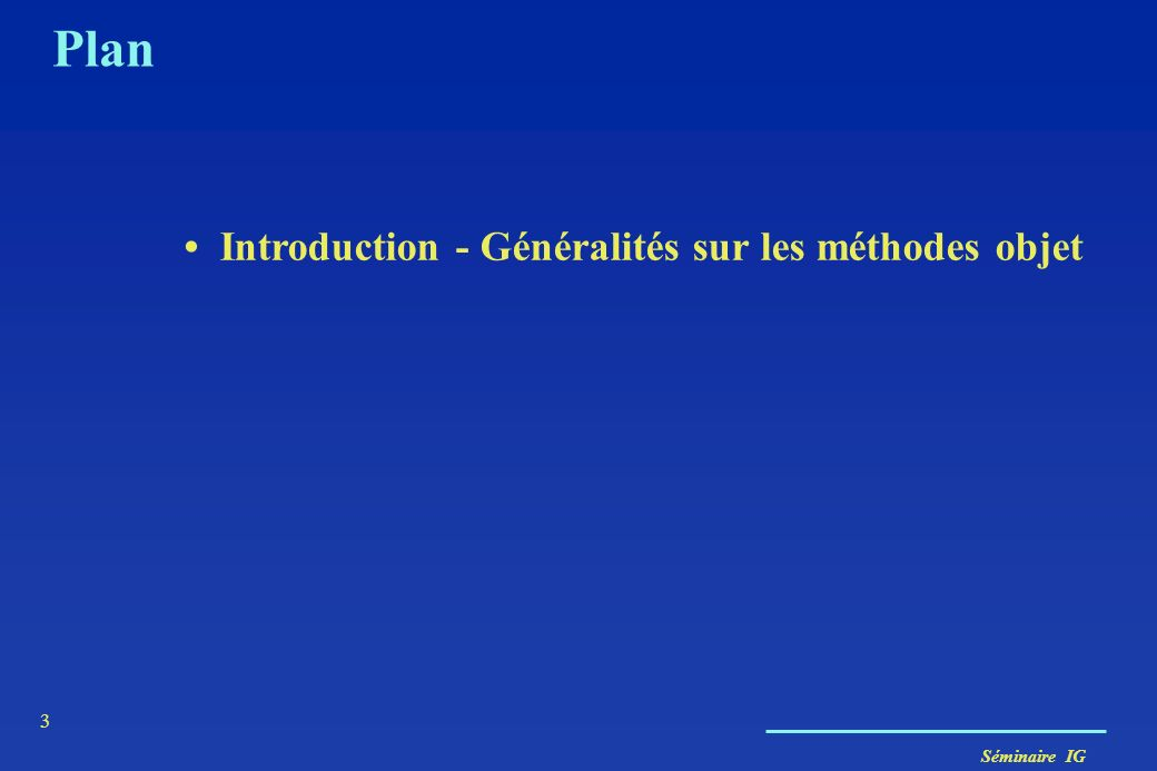 Séminaire IG 54 Les types abstraits Deux types dADT –Objet Type dun tuple objet dune table CREATE ROWTYPE Person_t (nom VARCHAR(20), adr adresse_t); CREATE TABLE Personne OF Person_t (PRIMARY KEY nom);